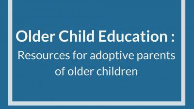 Older Child Education: Resources for Adoptive Parents